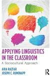 Applying Linguistics in the Classroom A Sociocultural Approach,041563315X,9780415633154