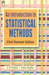 An Introduction to Statistical Methods 23rd Revised Edition, 3rd Reprint,8125916547,9788125916543