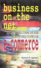 Business on the Net An Introduction to the 'Whats' and 'Hows' of E-Commerce,0333934342,9780333934340
