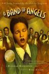 A Band of Angels A Story Inspired by the Jubilee Singers,0689848870,9780689848872
