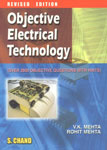 Objective Electrical Technology For the Students of U.P.S.C. (Engg. Services); I.A.S. (Engg. Group); B.Sc. Engg.; Diploma and Other COmpetitive Courses (Over 2800 Objective Questions With Hints) Revised and Reprint Edition,8121920973,9788121920971