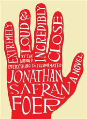 Extremely Loud & Incredibly Close A Novel,0618329706,9780618329700