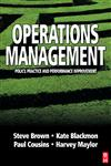 Operations Management Policy, Practice and Performance Improvement,075064995X,9780750649957