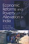 Economic Reforms and Poverty Alleviation in India,8183292135,9788183292139