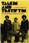 Talkin and Testifyin The Language of Black America,0814318053,9780814318058