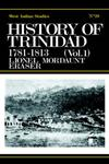 History of Trinidad from 1781-1839 and 1891-1896,071461937X,9780714619378