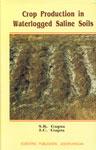 Crop Production in Waterlogged Saline Soils,8172331592,9788172331597