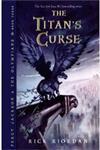 The Titan's Curse Turtleback School & Library Binding Edition,0606021507,9780606021500