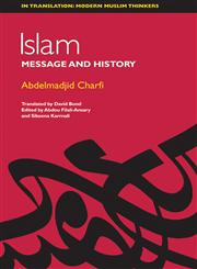 Islam Between Message and History,0748639675,9780748639670