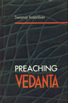 Preaching Vedanta 1st Edition,8170173507,9788170173502