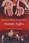 Social and Political Movements for Human Rights 1st Edition,8190665006,9788190665001