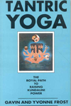 Tantric Yoga The Royal Path to Raising Kundalini Power,812081231X,9788120812314