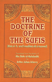 The Doctrine of the Sufis (Kitab al-Ta'arruf li-madhhab ahl al-tasawwuf) 3rd Reprint,8171511996,9788171511990