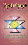 Yoga Pushpanjali A Treatise on Astrological Combinations 1st Edition,817948064X,9788179480649