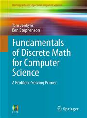 Fundamentals of Discrete Math for Computer Science A Problem-Solving Primer,1447140680,9781447140689