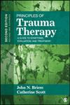 Principles of Trauma Therapy A Guide to Symptoms, Evaluation and Treatment 2nd Edition,1412981433,9781412981439