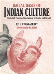 Racial Basis of Indian Culture Including Pakistan, Bangladesh, Sri Lanka and Nepal,8173051100,9788173051104