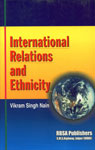International Relations and Ethnicity 1st Edition,8176110566,9788176110563