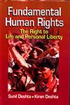 Fundamental Human Rights The Right to Life and Personal Liberty,8176293997,9788176293990