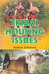 Tribal Housing Issues 1st Edition,8171419178,9788171419173