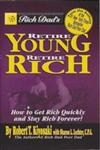 Rich Dad's Retire Young Retire Rich,0446617431,9780446617437