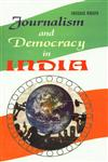 Journalism and Democracy in India 1st Published,9380319010,9789380319018