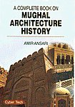 A Complete Book on Mughal Architecture History 1st Edition,8178845369,9788178845364