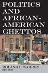 Politics and African-American Ghettos,0202362124,9780202362120