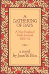 A Gathering of Days A New England Girl's Journal, 1830-1832,0684163403,9780684163406