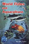 World Fishes and Aquaculture 1st Edition,8190694022,9788190694025