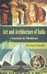 Art and Architecture of India Ancient to Modern 1st Published,9380037074,9789380037073