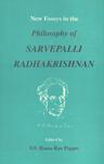 New Essays in the Philosophy of Sarvepalli Radhakrishnan 1st Edition,817030461X,9788170304616