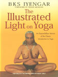 The Illustrated Light on Yoga An Easy to Follow Version of the Classic Introduction to Yoga 13th Impression,8172236069,9788172236069