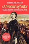 A Woman of Valor Clara Barton and the Civil War,0028740122,9780028740126