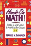 Hands-On Math!: Ready-To-Use Games & Activities for Grades 4-8,0787967408,9780787967406
