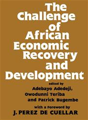 The Challenge of African Economic Recovery and Development,0714640743,9780714640747