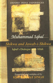 Shikwa and Jawab-I-Shikwa (Complaint and Answer) : Iqbal's Dialogue with 'Allah' 19th Impression,0195625609,9780195625608