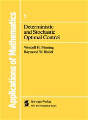 Deterministic and Stochastic Optimal Control,0387901558,9780387901558