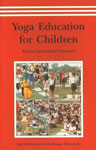Yoga Education for Children Teachings of Yoga to Children of all Age Groups,8185787336,9788185787336