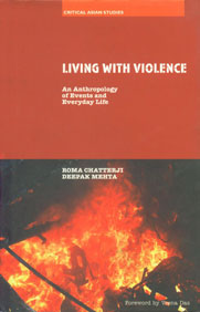 Living with Violence An Anthropology of Events and Everyday Life,0415430801,9780415430807