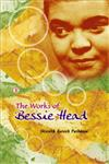 The Works of Bessie Head 1st Published,8181522818,9788181522818