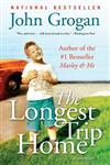 The Longest Trip Home A Memoir,0061713309,9780061713309