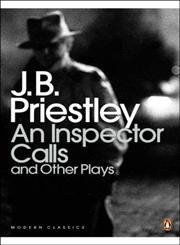 An Inspector Calls and Other Plays,014118535X,9780141185354