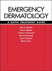 Emergency Dermatology A Rapid Treatment Guide International Edition,0071379959,9780071379953
