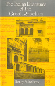The Indian Literature of the Great Rebellion 1st Edition,8185002185,9788185002187
