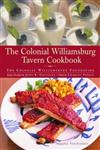 The Colonial Williamsburg Tavern Cookbook The Colonial Williamsburg Foundation,0609602861,9780609602867