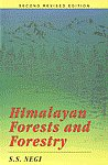 Himalayan Forests and Forestry 2nd Revised Edition,8173871124,9788173871122