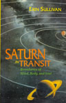 Saturn in Transit Boundaries of Mind, Body and Soul 2nd Reprint,8120818296,9788120818293