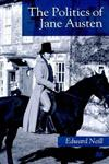 The Politics of Jane Austen,0312218729,9780312218720
