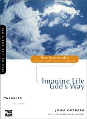 Imagine Life God's Way,0310228816,9780310228813